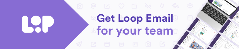 Loop email download banner.